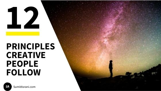 12 Principles Creative People Follow